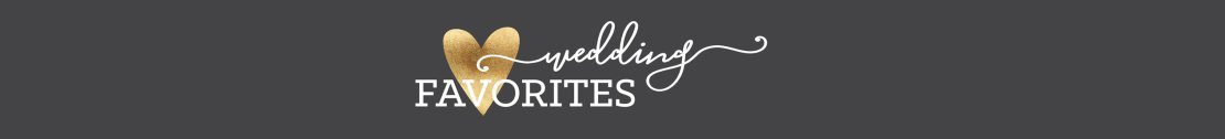 Welcome to Wedding Favorites